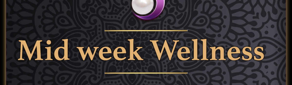 Mid-week Wellness